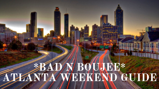 ATL Weekend Guide